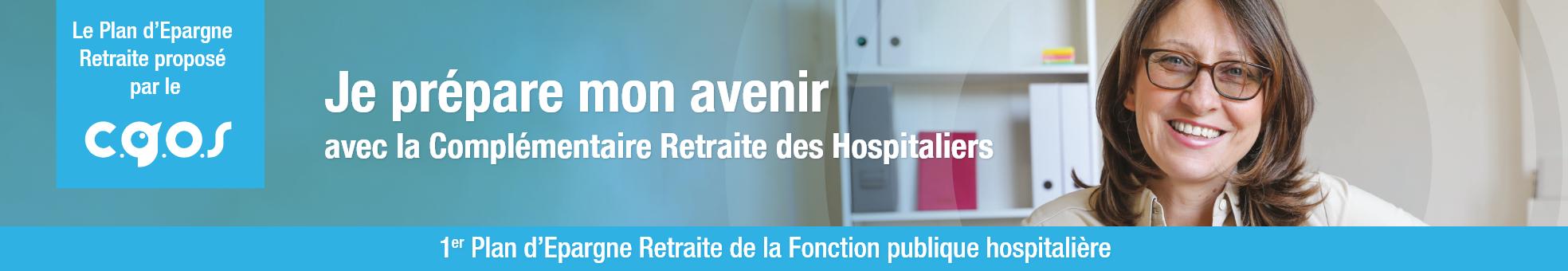 Préparer sa retraite Complémentaire Retraite des Hospitaliers