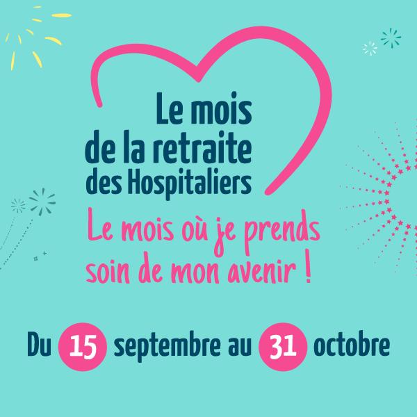 Nouvelle édition du Mois de la Retraite des Hospitaliers : tentez de gagner 5 000 euros de cotisations tout en préparant votre avenir !
